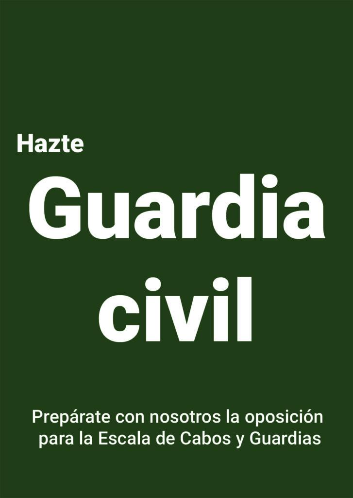 Preparate con nosotros la oposición de Guardia Civil